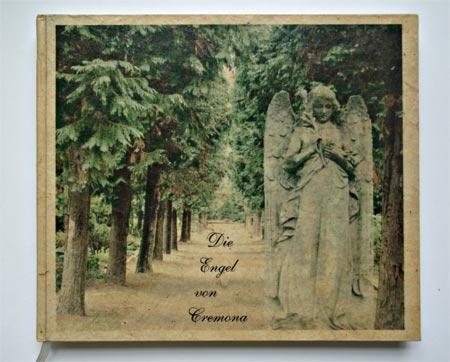 Die engel von Cremona. Von Sabine Langenberg-Green